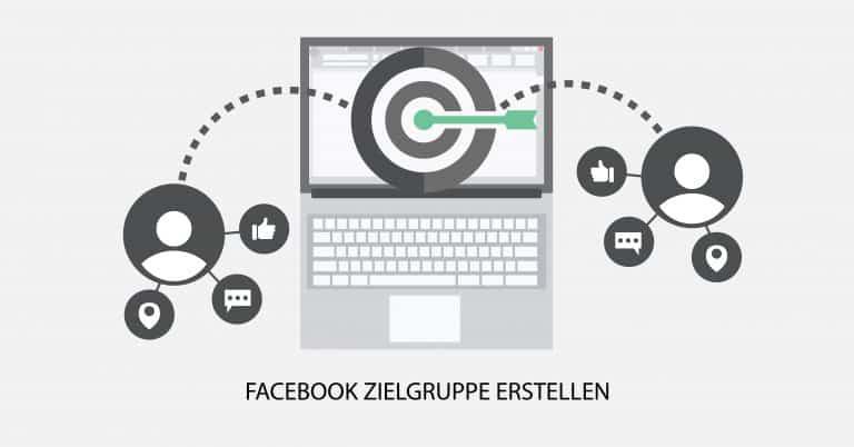 Facebook Zielgruppen erstellen