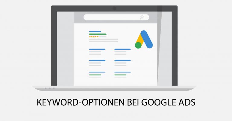 Keyword-Optionen bei Google Ads