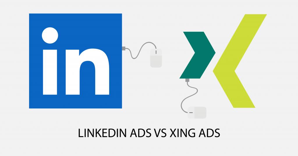 LinkedIn Ads vs Xing Ads Blogbeitrag
