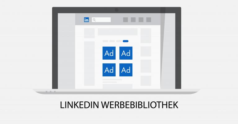 Die LinkedIn Werbebibliothek | MISSION OM